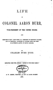 a biography of aaron burr a vice president of the united states Aaron burr, sr (1716-1757) was the father of aaron burr, the third vice president of the united states you know, the guy who notoriously shot and killed alexander hamilton.