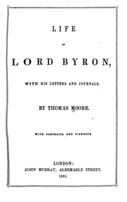biography lord byron essay Papers of the noel, byron and c papers of lord byron (1788-1824) d the oxford dictionary of national biography which has entries for.