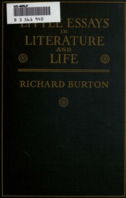 little essays in literature and life richard burton  little essays in literature and life