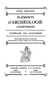 Vol 2: Éléments d-archéologie chrétienne ..
