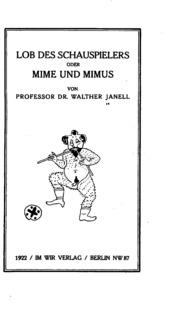 Lob des Schauspielers: Order, Mime und Mimus