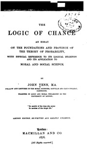 the logic of chance an essay on the foundations and province of  the logic of chance an essay on the foundations and province of the theory of probability
