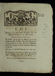 Loi relative à la fabrication du papier pour les assignats décrétés le 17 mai dernier : donnée à Paris le 12 juin 1791