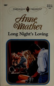 Long night's loving : Mather, Anne : Free Download, Borrow