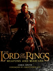 Lord Of The Rings Weapons And Warfare Pdf