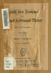 Louise von François und Conrad Ferdinand Meÿer : ein Briefwechsel