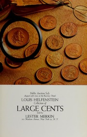 Louis Helfenstein Collection of Large Cents