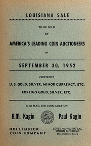 Louisiana Sale:?To Be Sold By America's Leading Coin Auctioneers, Contents: U.S. Gold, Silver, Minor Currency, Etc.
