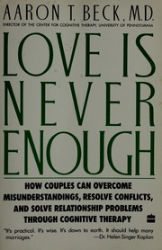 Love is never enough : how couples can overcome misunderstandings