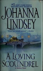 A loving scoundrel : a Malory novel : Lindsey, Johanna