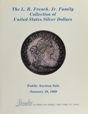 The L.R. French, Jr. Family Collection of United States Silver Dollars