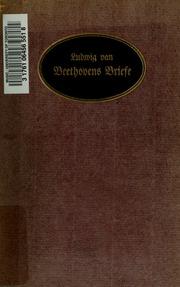 Ludwig van Beethovens Briefe :