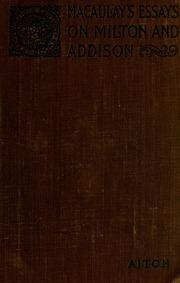 macaulay s essay on milton macaulay thomas babington macaulay  macaulay s essays on milton and addison