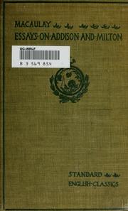 literary essays of thomas babington macaulay macaulay thomas  macaulay s essays on addison and milton