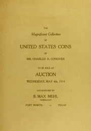 The Magnificent Collection of United States Coins of Mr. Charles H. Conover