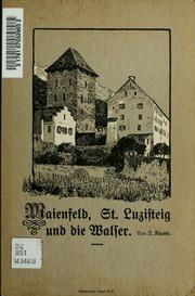Maienfeld, St. Luzisteig und die Walser