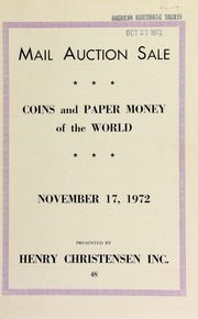 Mail auction sale featuring selections of coins and paper money from the collections of Calligra, Marcus, Revere, Karl and various other consignors. [11/17/1972]