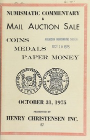 Mail auction sale featuring selections from the collection of C. Elliot Knoke, J. Roy Pennell, George W. Wait, John M. Willem plus other numismatic properties. [10/31/1975]