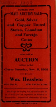 Mail auction sale : gold, silver and copper, United States, Canadian and foreign coins. Number two. [11/06/1909]