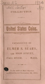 Mail auction sale of a choice collection of United States and foreign gold, together with United States silver, copper, and fraction currency, ... rare territorial gold issues, ... California gold dollars, halves, and quarters ... [11/26/1904]