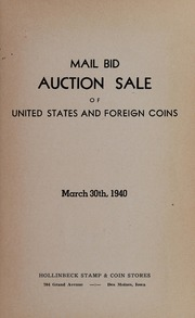 Mail Bid Auction Sale of United States and Foreign Coins