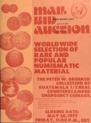 Mail bid auction : worldwide selection of rare and popular numismatic material including the Peter W. Broeker collection ... [05/20/1977]