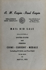 Mail Bid Sale: 121st Auction of United States and Foreign Coins, Currency, Medals, Including $4 Stella and Proof Gold