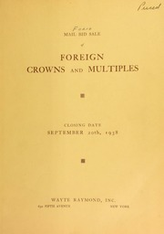Mail bid sale : the Doelen collection of foreign crowns and multiples ... : principally from Germany and Italy : together with various consignments of ancient Greek, Roman and American commemorative and minor coins. [09/20/1938]
