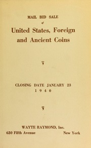 Mail bid sale : including a splendid series of United States coins, private gold, foreign and ancient coins. [01/23/1940]