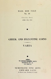 Mail bid sale No. 16 : Greek coins from the collection of Mr. George J. Bauer ... Byzantine coins, duplicates from a \well-known collection,\ Roman medallion, Renaissance medals, etc. ... of Dr. Kurt M. Semon ... [04/19/1960]