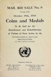 Mail bid sale No. 6 : coins and medals to be sold for the resettlement and rehabilitation of victims of Nazi action by the International Refugee Organization of the United Nations. [10/19/1948]