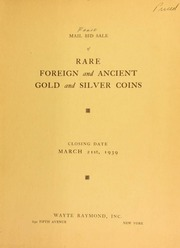 Mail bid sale : rare gold and silver coins : including splendid series of Mexico from the period Charles and Joanna, foreign dollars and multiples, rare coins of the Roman republic, United States private gold issues, rare colonial paper money. [03/21/1939]