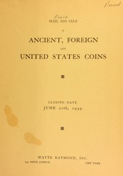 Mail bid sale : rare gold and silver coins : including splendid series of ancient silver, foreign crowns and United States silver. [06/20/1939]