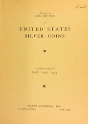 Mail bid sale : United States silver coins, a splendid series : together with sets of United States coins and other valuable lots. [05/23/1939]
