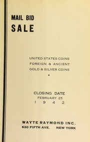 Mail bid sale : United States coins, foreign & ancient gold & silver coins. [02/25/1942]