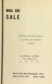 Mail bid sale : United States, gold, silver and minor coins. [10/27/1942]