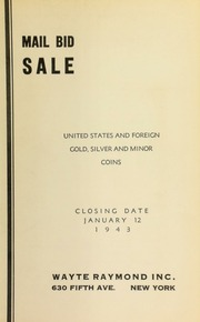 Mail bid sale : United States and foreign gold, silver and minor coins. [01/12/1943]