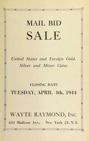 Mail bid sale : United States and foreign gold : silver and minor coins. [04/04/1944]