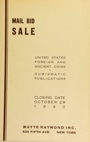 Mail bid sale : United States, foreign and ancient coins, numismatic publications. [10/29/1940]