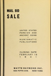 Mail bid sale : United States, foreign and ancient coins, numismatic publications. [02/18/1941]