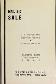 Mail bid sale : U.S. silver and copper coins, foreign dollars. [12/09/1941]