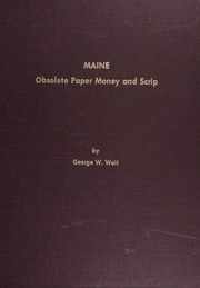 Maine Obsolete Paper Money and Scrip