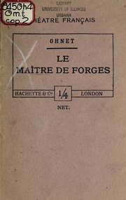 Maître de forges : pièce en quatre actes et cinq tableaux, en prose - edited by Henri Testard.
