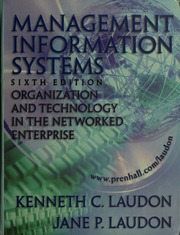 Management information systems organization and technology in the management information systems organization and technology in the networked enterprise laudon kenneth c 1944 free download borrow and streaming fandeluxe Gallery