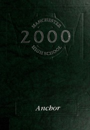 Manchester High School yearbook, 2000