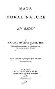 man s moral nature an essay bucke richard maurice  man s moral nature an essay