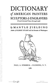 Dictionary of American painters, sculptors & engravers from Colonial times through 1926