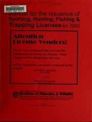 Manual for the issuance of sporting hunting fishing and for Fishing license ma