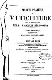 Manuel pratique de viticulture pour la reconstitution des vignobles ...