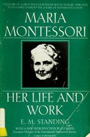 maria montessori her life and work free download